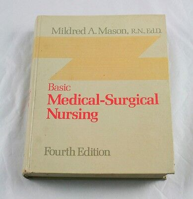 Basic Medical-Surgical Nursing by Mildred A. Mason 1978 Hardcover l6g9