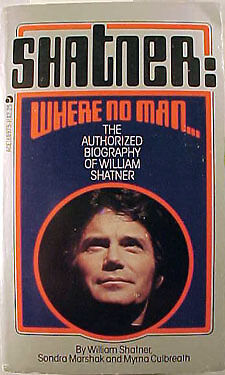 Vintage Wiliam Shatner Star Trek Paperback Book-Where No Man... (B1153)