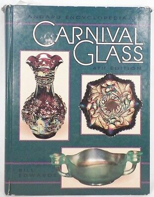 Standard Encyclopedia of Carnival Glass Book Bill Edwards 4th Ed Guide Vintage
