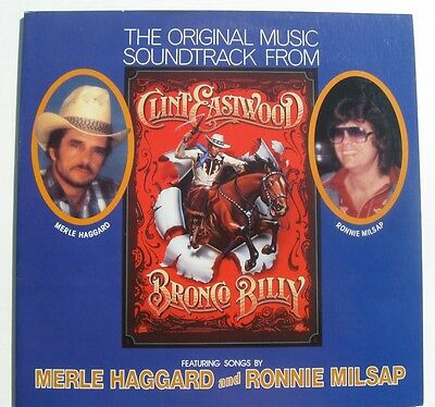 Clint Eastwood Bronco Billy Movie Soundtrack LP w/ Merle Haggard, ect. MINT!