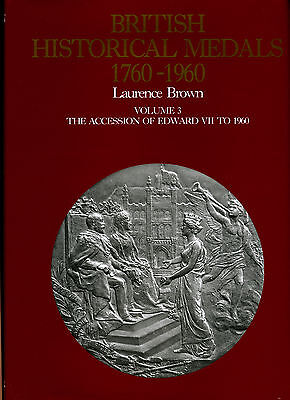 BRITISH HISTORICAL MEDALS VOL 3 The Accession of Edward VII to 1960