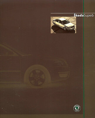 Skoda Superb Full Brochure 2003 Classic Comfort Elegance 51 Pages