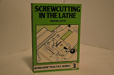 Screwcutting In The Lathe By Martin Cleeve