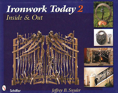 IRONWORK TODAY 2 INSIDE & OUT works by artist blacksmiths