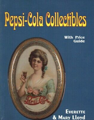 Pepsi-Cola Collectibles with Price Guide