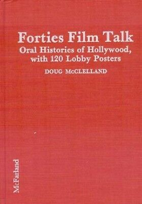 Forties Film Talk-Hollywood Oral Histories-120 Posters