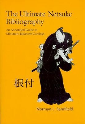 Ultimate Netsuke Bibliography-Everything Published 4400