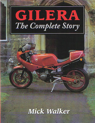 Gilera The Complete Story by Walker Trials Motocross Grand Prix Paris Dakar +