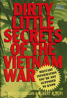DIRTY LITTLE SECRETS OF THE VIETNAM WAR by J. Dunnigan & A. Nofi 1999 HC 1Ed