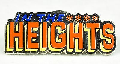 IN THE HEIGHTS BROADWAY SOUVENIR LAPEL PIN - NEW