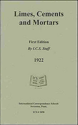 Limes, Cements and Mortars – 1922 – reprint