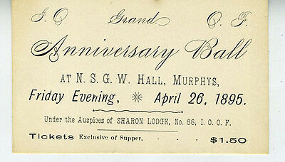 1895 Grand Anniversary Ball Card for the IOOF Lodge at Murphys California