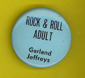 Garland Jeffries 1982 OFFICIAL pinback button badge TT ROCK N ROLL ADULT