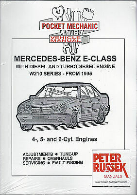 Mercedes-Benz E-Class D/TD engine W210 series '95 on - 4,5,6cyl workshop manual