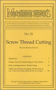 1910 Machinery's Reference SCREW Thread CUTTING reprint