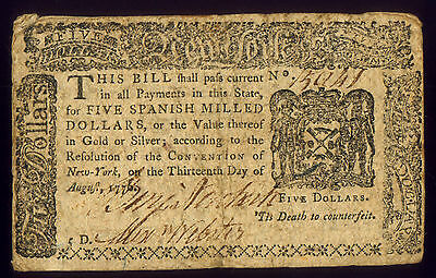 AUG 1776 NEW YORK $5 ( SPANISH MILLED ) 1st STATE ISSUE SIGNED NEWKERK & WEBSTER