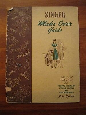 Vintage Singer Make Over Guide Sewing Ideas Restyling Clothes 1942 AS IS (O)
