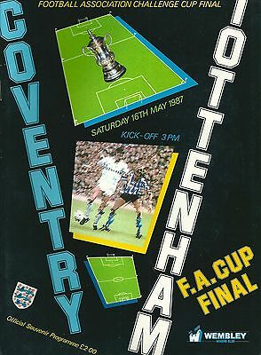 Coventry City V Tottenham Hotspur ~  Fa Cup Final 1987 ~ Excellent Condition