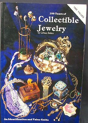 100 years of Collectible Jewelry 1850-1950 Baker, Lillian