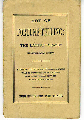 """1885 Booklet """" The Art of Fortune Telling the Latest Craze """""""