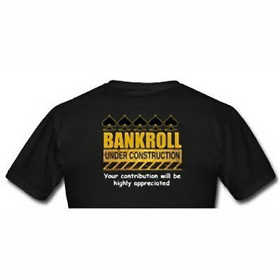 T-shirt poker Bankroll under construction
