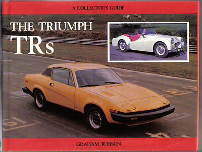 Triumph TRs MRP Collectors Guide by Graham Robson TR1, 2, 3, 4, 4A, 5, 6, 7 & 8