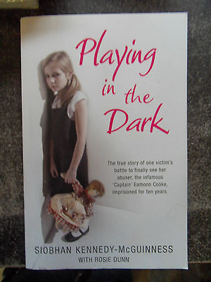Playing In The Dark siobhan kennedy-mcguinness Cptn Eamonn Cooke jailed for 10yr