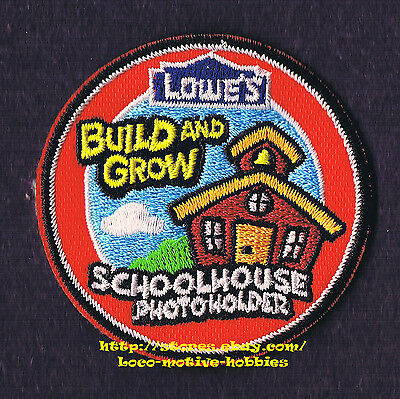 LMH PATCH Badge  SCHOOLHOUSE Photo Holder School House  LOWES Build Grow Clinic