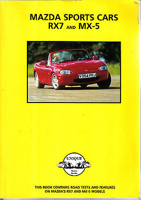 Mazda Sports Cars RX7 & MX5 Road Test Book by Unique Motor Books