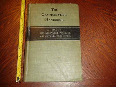 BD477 Vintage 1943 Hardcover Oxy-Acetylene Handbook Linde Air Products Co