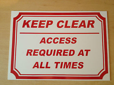 Keep Clear.  Access required at all times Sign (PL-11)