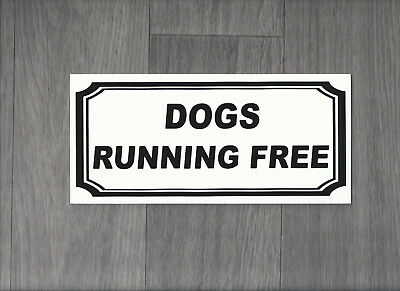 Dogs running free Sign (DS-03)