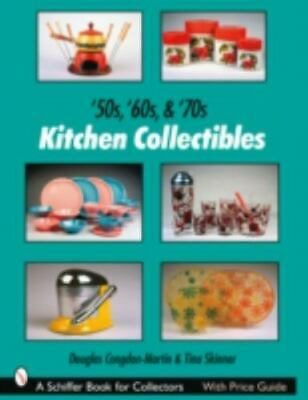 '50s, '60s, & '70s Kitchen Collectibles - color photos & values of iconic items