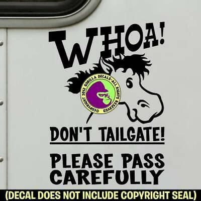WHOA LARGE HORSE TRAILER SIGN Funny Vinyl Decal Sticker Caution Tailgaiting BL
