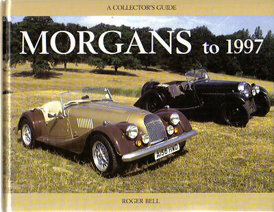 Morgans to 1997 3 & 4 wheelers, Plus 4, 4/4, Plus 8 by Bell MRP Collectors Guide