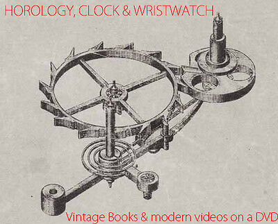 FULL DVD of HOROLOGY, CLOCK & WATCH MAKING, REPAIR, HISTORY Books+modern Videos