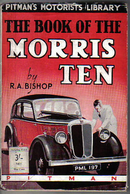 Morris 10 Models to 1937 Maintenance & Overhaul by RA Bishop Published by Pitman