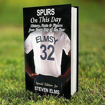 Personalised TOTTENHAM HOTSPUR Football Club FC On This Day BOOK SPURS Facts