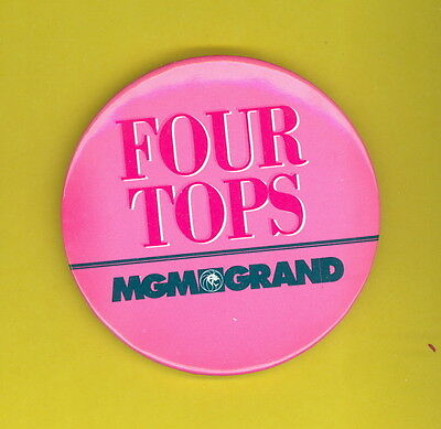 4 Four Tops 1994 Las Vegas MGM GRAND badge button pinback P