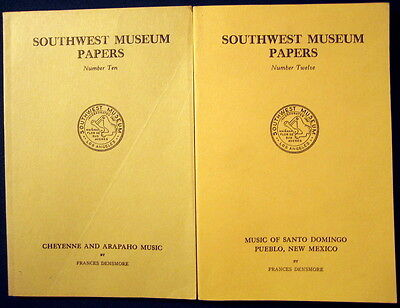 Southwest Museum Papers Numbers 10 & 12 Densmore American Indian Ethnomusicology