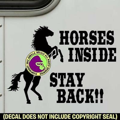 HORSES INSIDE STAY BACK Vinyl Decal Sticker Horse Trailer Caution Sign Door BL