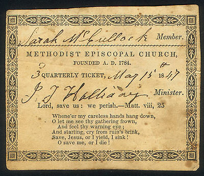 METHODIST EPISCOPAL CHURCH MAY 15th 1847 MEMBER ( SARAH McCULLOCH ) TICKET USED