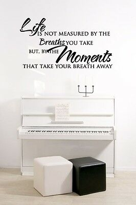 Life is not measured by the breaths you take vinyl wall decal words sticker