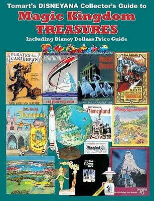 Tomart's Disneyana Collector's Guide to Magic Kingdom Treasures & Disney Dollars