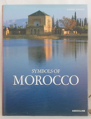 SYMBOLS OF MOROCCO~ Photographs by XAVIER GIRARD ~ Art Culture History
