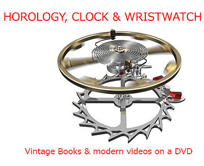 Books+Videos - SAME DAY ACCESS!! HOROLOGY, CLOCK & WATCH MAKING, REPAIR, HISTORY