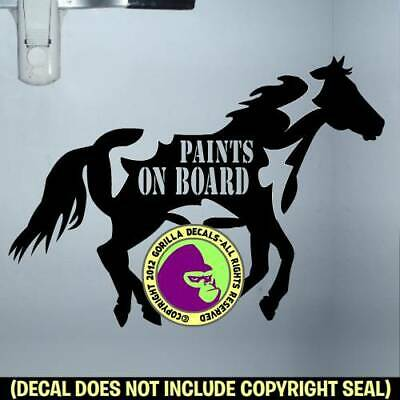 PAINTS ON BOARD CAUTION Paint Horse Trailer Large Sign Vinyl Decal Sticker BL