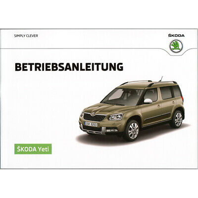 Skoda Yeti 5L Facelift ab 13 Betriebsanleitung Manual Bordbuch DEUTSCH