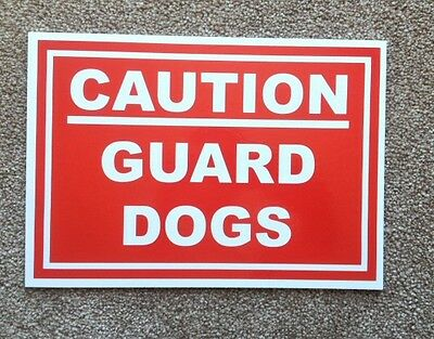 Warning, Guard Dogs Sign.  Plastic Sign (DL-08)