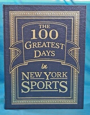 Easton Press The 100 Greatest Days in New York Sports by Stuart Miller 2006